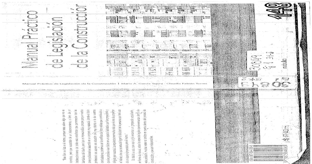 Manual practico de legislacion de la construccion Manual