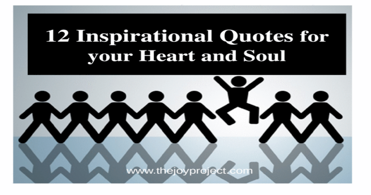 Quotes for your heart and soul - [PPTX Powerpoint]