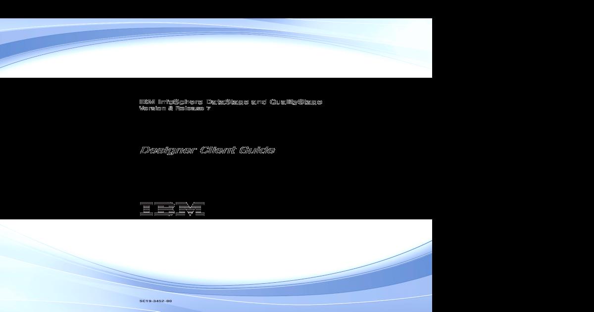 IBM infoSphere dataStage and QualityStage designer client