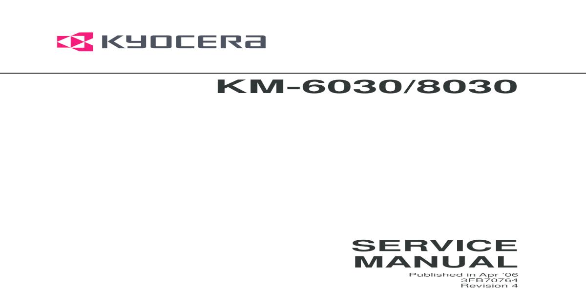 Kyocera Mita KM6030-8030service Manual - [PDF Document]