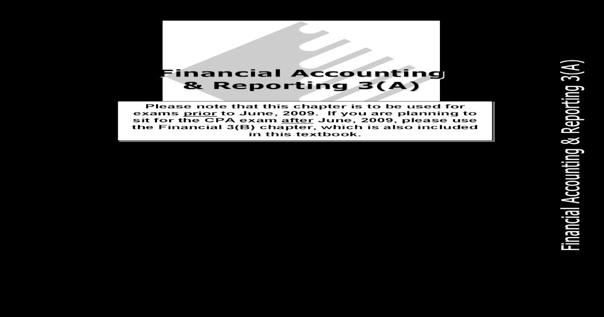 Financial Accounting Reporting 3(A) Financial Accounting