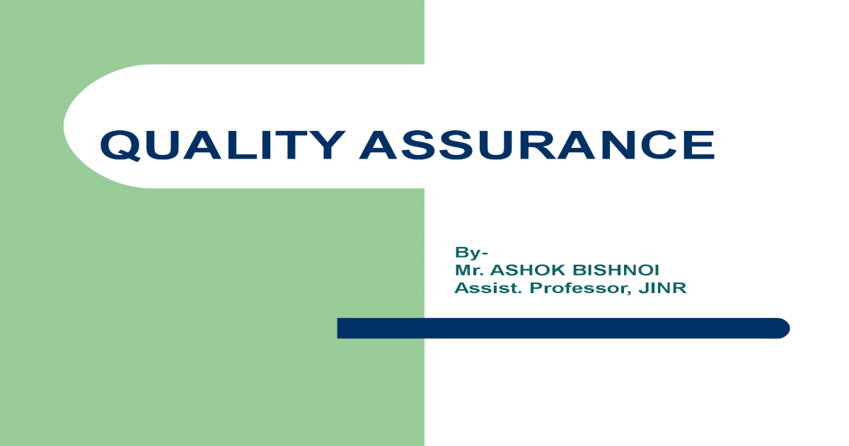 Ppt On Quality Assuranse